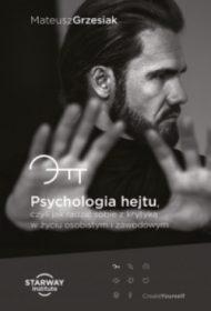 Mateusz Grzesiak, Psychologia hejtu
